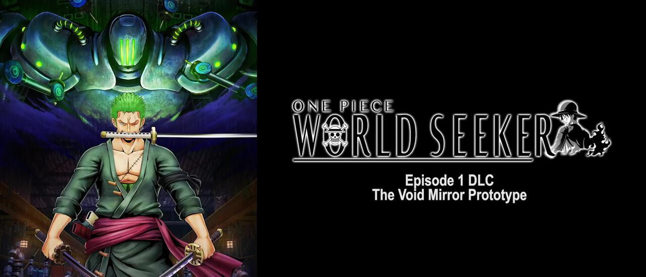 One Piece: World Seeker - Spielt als Zorro in der ersten DLC-Episode