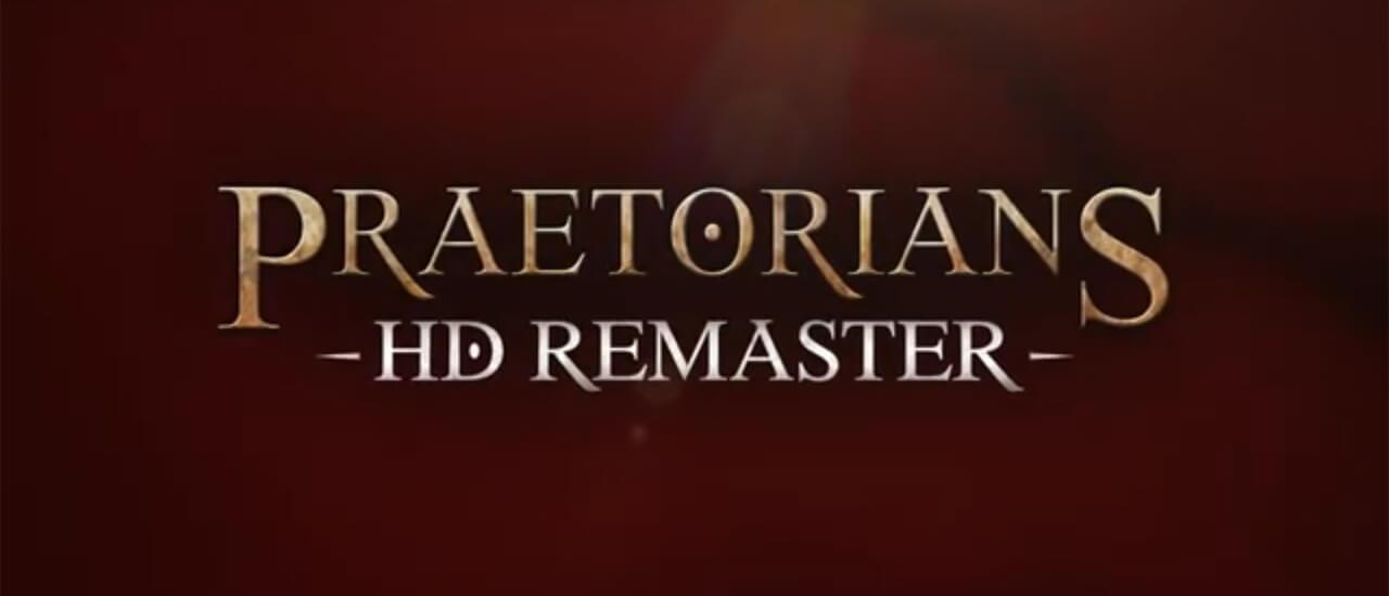 Praetorians HD Remaster - Remaster des Echtzeitstrategie-Klassikers angekündigt