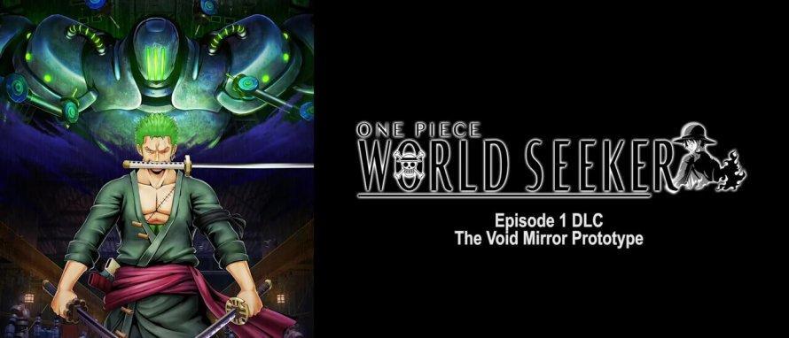One Piece: World Seeker - Erste DLC-Episode »The Void Mirror Prototype« erscheint am 12. Juli